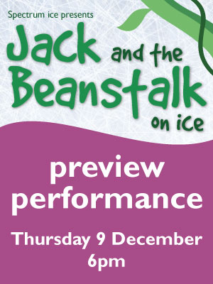 Jack and the Beanstalk on Ice - Preview Performance Thursday 9th December 2021